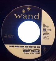 Johnny Copeland - You're Gonna Reap Just What You Sow / Wake Up, Little Susie