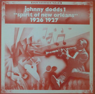 "Johnny Dodds - Johnny Dodds 1 - ""Spirit Of New Orléans"" 1926 1927"