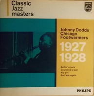 Johnny Dodds - Johnny Dodds Chicago Footwarmers 1927-1928