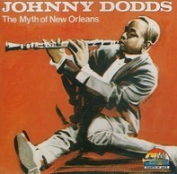 Johnny Dodds - The Myth of New Orleans 1926