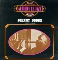 Johnny Dodds - Weary Way Blues