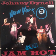 Johnny Dynell And New York 88 - Jam Hot