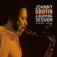 Johnny Griffin - A Blowing Session