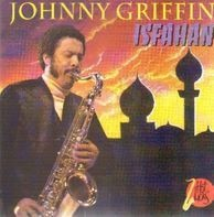 Johnny Griffin - Isfahan