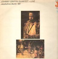 Johnny Griffin - Jazzbühne Berlin '84