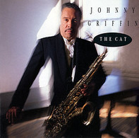 Johnny Griffin - The Cat
