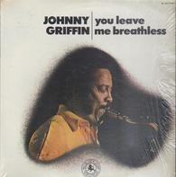 Johnny Griffin - You Leave Me Breathless