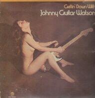 Johnny Guitar Watson - Gettin' Down With Johnny Guitar Watson
