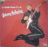 Johnny Hallyday - Le Double Disque D'or De Johnny Hallyday