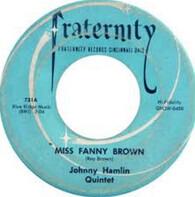 Johnny Hamlin Quintet - Miss Fanny Brown / Don't Do