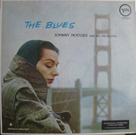 Johnny Hodges And His Orchestra - The Blues
