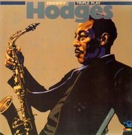 Johnny Hodges - Triple Play