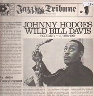 Johnny Hodges & Wild Bill Davis - Volume 1-2 1965-1966