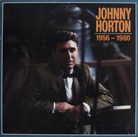 Johnny Horton - 1956 - 1960