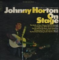 Johnny Horton - Johnny Horton On Stage