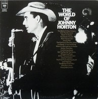 Johnny Horton - The World Of Johnny Horton