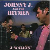 Johnny J & The Hitmen - J-Walkin'