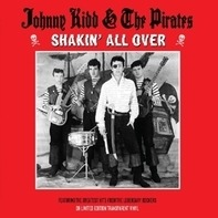 JOHNNY KIDD - SHAKIN'ALL OVER YOU...
