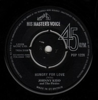 Johnny Kidd & The Pirates - Hungry For Love