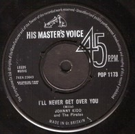 Johnny Kidd & The Pirates - I'll Never Get over You