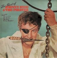 Johnny Kidd & The Pirates - The Best Of Johnny Kidd And The Pirates