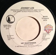 Johnny Lee - Hey Bartender / My Baby Don't Slow Dance
