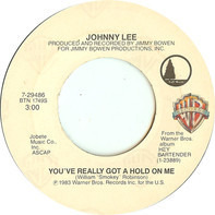 Johnny Lee - You've Really Got A Hold On Me