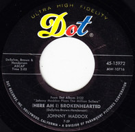 Johnny Maddox - (Here Am I) Brokenhearted / Sunrise Serenade