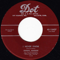 Johnny Maddox And The Rhythmasters - I Never Knew / Chicken Reel