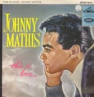 Johnny Mathis - This Is Love