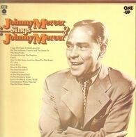 Johnny Mercer - Johnny Mercer Sings Johnny Mercer
