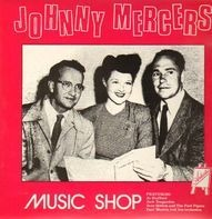 Johnny Mercer - Music Shop