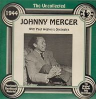 Johnny Mercer - The Uncollected 1944