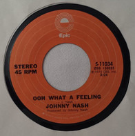 Johnny Nash - Ooh What A Feeling / Yellow House