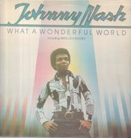 Johnny Nash - What a Wonderful World