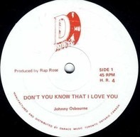 Johnny Osbourne - Don't You Know That I Love You