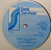 Johnny Osbourne - Wheel My Selector
