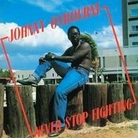 Johnny Osbourne - Never Stop Fighting