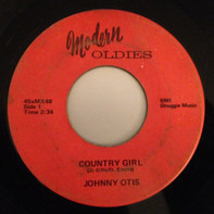 Johnny Otis - Country Girl / Signifying Monkey