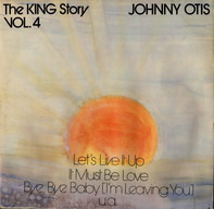 Johnny Otis - The King Story Vol. 4