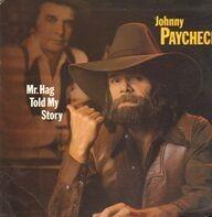 Johnny Paycheck - Mr. Hag Told My Story