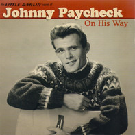 Johnny Paycheck - On His Way