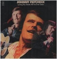Johnny Paycheck - Loving You Beats All I've Ever Seen