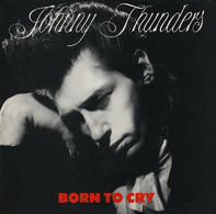 Johnny Thunders - Born To Cry