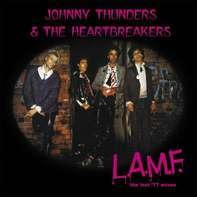 Johnny Thunders & The Heartbreakers - L.A.M.F.(the Lost '77 Mixes) (ltd.Gatefold)