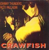 Johnny Thunders & Patti Palladin - Crawfish