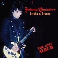 Johnny Thunders - Stick & Stones - Lost..