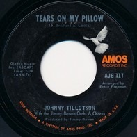 Johnny Tillotson With Jimmy Bowen Orchestra & Chorus - Tears on My Pillow