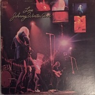 Johnny Winter And - Live Johnny Winter And