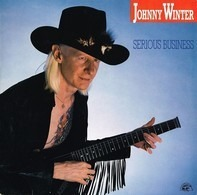 Johnny Winter - Serious Business